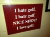 Ein witziges Schild das ich im Bad einer nahegelegenen Bar gesehen hatte